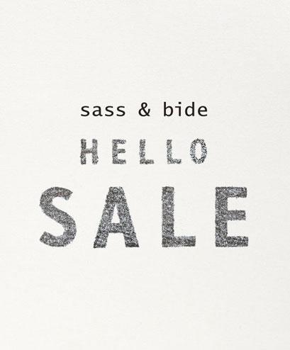 Hello Sale! Up to 50% off sass & bide