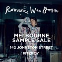 Romance Was Born 3 Day Melbourne Sample Sale