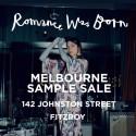 Romance Was Born 3 Day Melbourne Sample Sale