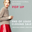 International Brands Pop Up - End of Lease Closing Sale