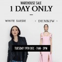 WHITE SUEDE & DEMKIW 1 Day Warehouse Sale