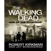 The Walking Dead: Rise Of The Governor by Robert Kirkman, $20, Buy now: www.bookworld.com.au/book/the-walking-dead-rise-of-the-governor-bk.-1/24597081/